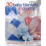 30 Baby Blankets to Crochet-30 Adorable Designs with Endless Techniques Including Ripple Stitches, Granny Squares, Colorwork Stripes and Blocks, Lace Textures, and More