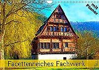 Facettenreiches Fachwerk (Wandkalender 2022 DIN A4 quer): Farbenfrohe Bauwerke in Deutschland (Geburtstagskalender, 14 Seiten )