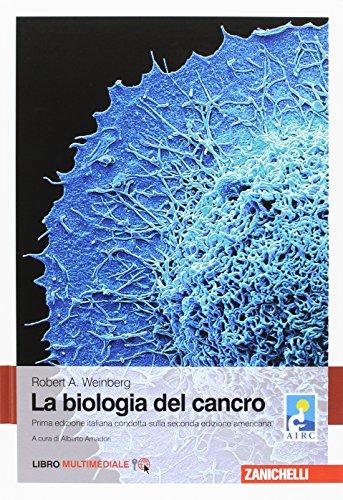 La biologia del cancro. Con Contenuto digitale (fornito elettronicamente)