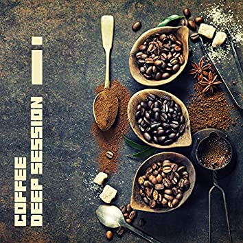 Coffee Deep Session - Chillout Lounge Music, Relax & Rest, Cafe Music
