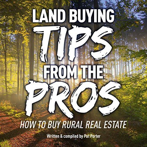 Land Buying Tips from the Pros cover art
