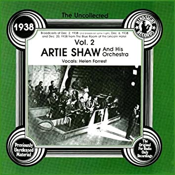 Artie Shaw & His Orchestra, Vol.2, 1938