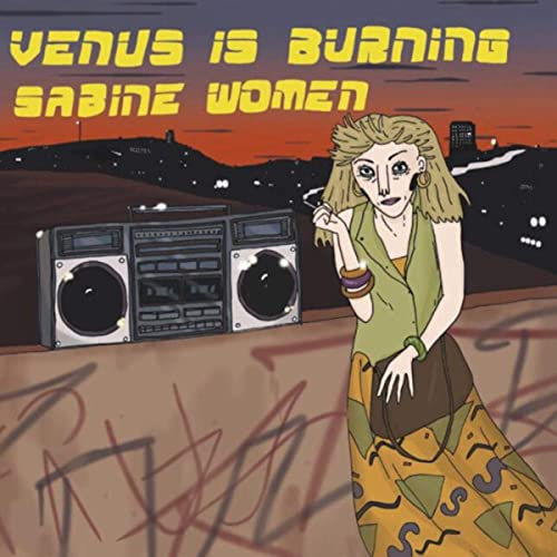 Venus Is Burning by Sabine Women on Amazon Music - Amazon com