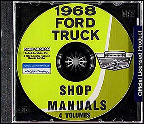 A MUST FOR OWNERS, MECHANICS & RESTORERS - THE 1968 FORD TRUCK & PICKUP FACTORY REPAIR SHOP & SERVICE MANUAL CD INCLUDES: C-Series, CT-Series, P-Series, N-Series, NC-Series, B-Series, T-Series