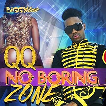 No Boring Zone - Single