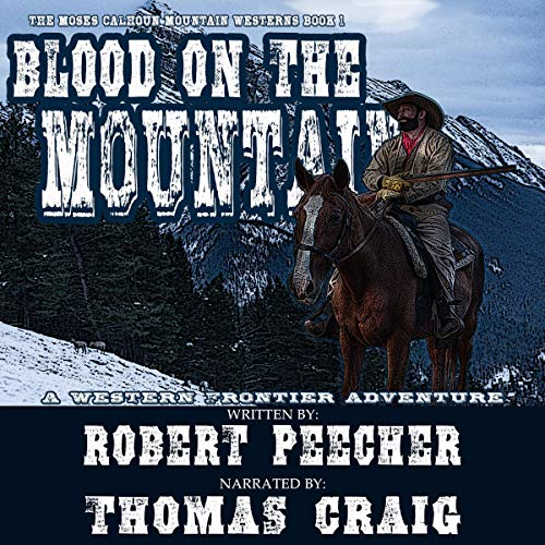 Blood on the Mountain (A Western Frontier Adventure) cover art