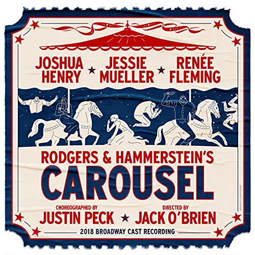 Rodgers & Hammerstein\'s Carousel (2018 Broadway Cast Recording)