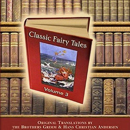 Classic Fairy Tales, Volume 3  audiobook cover art