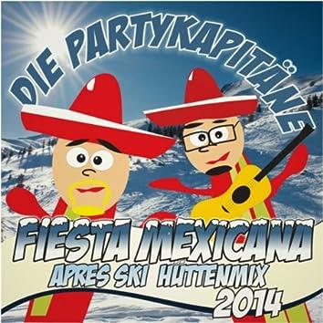 Fiesta Mexicana (Aprésski Hüttenmix)