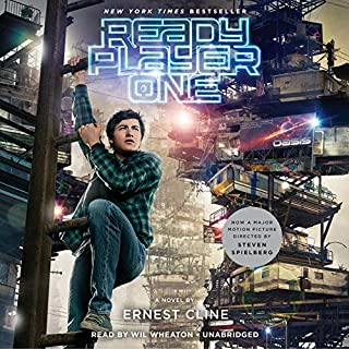 Ready Player One                   Written by:                                                                                                                                 Ernest Cline                               Narrated by:                                                                                                                                 Wil Wheaton                      Length: 15 hrs and 40 mins     3,868 ratings     Overall 4.8