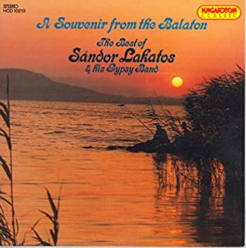 A Souvenir From the Balaton - Best of Sandor Lakatos and His Gypsy Band