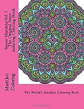 Insane Mandalas Vol. 1 - The Original Stress Inducing Coloring Book: The World's Hardest Coloring Book