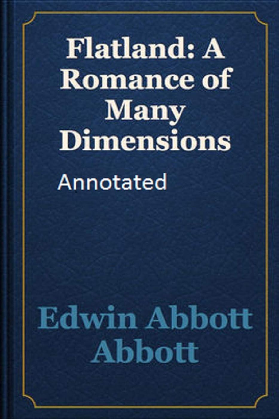 先行するこれまで純度Flatland: A Romance of Many Dimensions Annotated (English Edition)