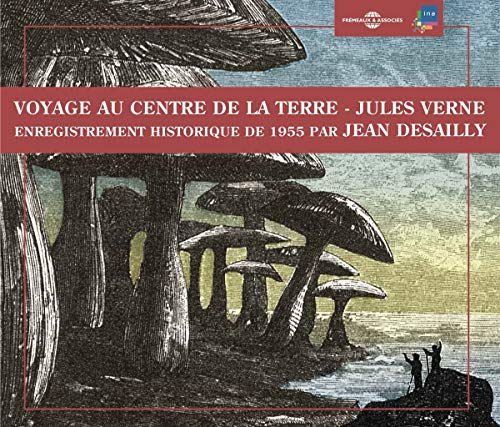 Jean Desailly - Voyage Au Centre De La Terre