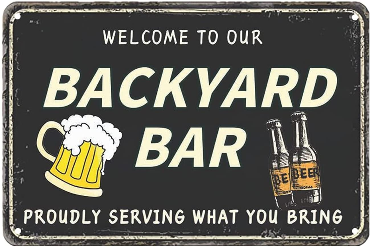 VSIIKO Funny Backyard Signs and Decor Outdoor Pool Decor Outdoor Bar Signs Beer Sign Poop Deck Decor Welcome to Our Backyard Bar