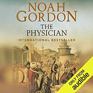 The Physician     The Cole Trilogy, Book 1              By:                                                                                                                                 Noah Gordon                               Narrated by:                                                                                                                                 Richard Higgins                      Length: 24 hrs and 41 mins     190 ratings     Overall 4.7