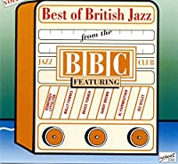 Best of British Jazz From the BBC Jazz 2