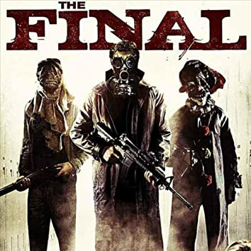 """Music from the movie """"The Final"""""""