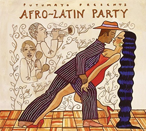 Afro-Latin Party by Putumayo Presents
