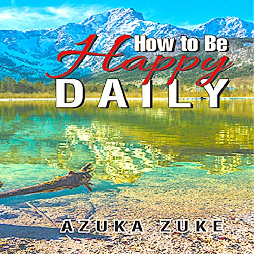 How to Be Happy Daily audiobook cover art