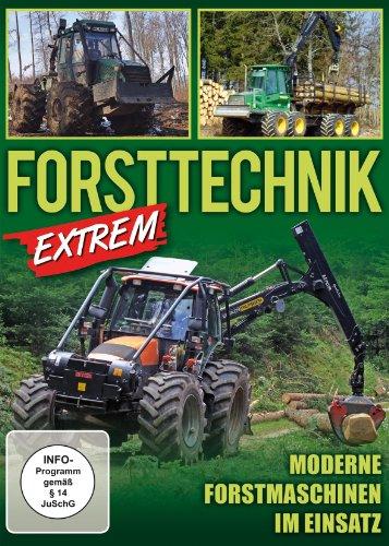 Forsttechnik extrem - Moderne Forstmaschinen im Einsatz