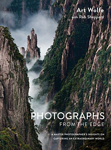 Image of Photographs from the Edge: A Master Photographer's Insights on Capturing an Extraordinary World