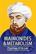 Maimonides & Metabolism: Intermittent Fasting (English Edition)