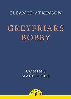 Greyfriars Bobby (Puffin Classics) (English Edition)
