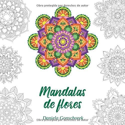 Mandalas de flores: Motivos de coloración para la reducción del estrés (Libros para colorear Mandala)