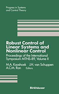 Robust Control of Linear Systems and Nonlinear Control: Proceedings of the International Symposium MTNS-89, Volume II
