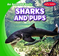 Sharks and Pups (Animal Family)