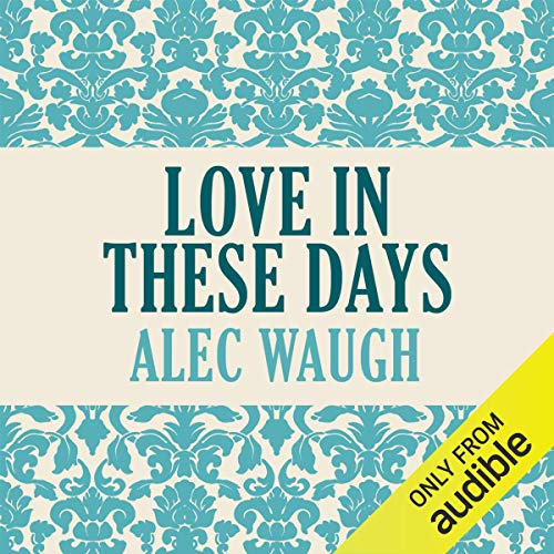 Love in These Days audiobook cover art