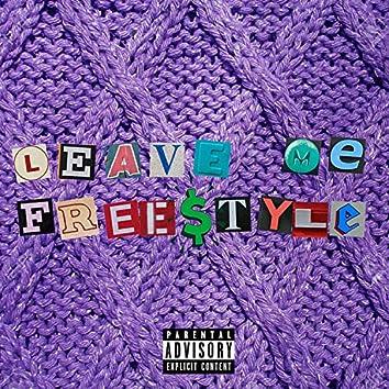 Leave Me Freestyle (Balmain Sweater)
