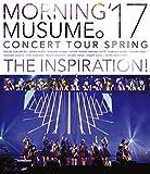 モーニング娘。'17 コンサートツアー春〜THE INSPIRATION!〜[EPXE-5110][Blu-ray/ブルーレイ]