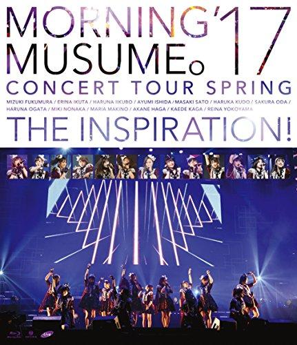 モーニング娘。'17 コンサートツアー春 ~THE INSPIRATION! ~ [Blu-ray]の詳細を見る
