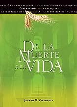 de la Muerte a la Vida, Segunda Edición: Celebración de Las Exequias (Spanish Edition)
