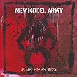 Between Wine and Blood von New Model Army