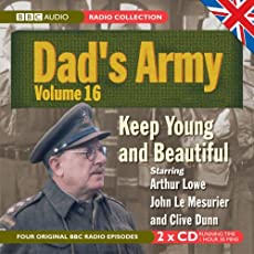 Dad's Army - Volume 16 - Keep Young And Beautiful