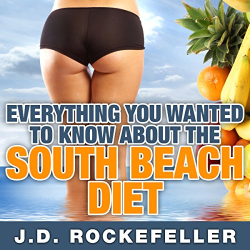 Everything You Wanted to Know About the South Beach Diet audiobook cover art