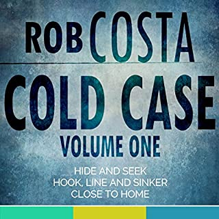 Cold Case     Volume One              By:                                                                                                                                 Rob Costa                               Narrated by:                                                                                                                                 Damian Salandy                      Length: 4 hrs and 29 mins     Not rated yet     Overall 0.0