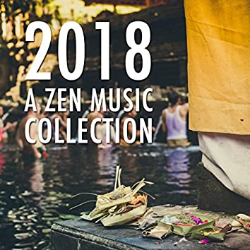 2018 A Zen Music Collection