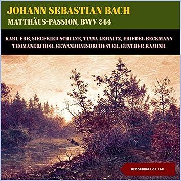 Johann Sebastian Bach: Matthäus-Passion, BWV 244 (Recordings of 1941)