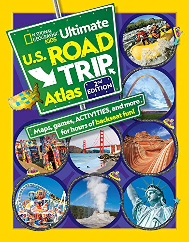 National Geographic Kids Ultimate U.S. Road Trip Atlas, 2nd Edition