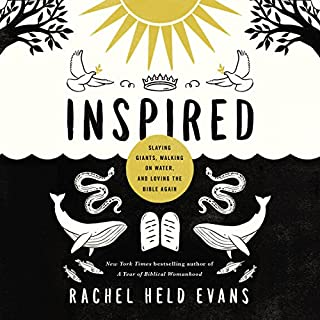Inspired: Slaying Giants, Walking on Water, and Loving the Bible Again                   Auteur(s):                                                                                                                                 Rachel Held Evans                               Narrateur(s):                                                                                                                                 Rachel Held Evans                      Durée: 6 h et 45 min     17 évaluations     Au global 4,6