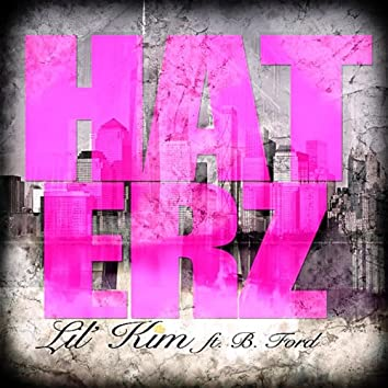 Haterz (feat. B. Ford)