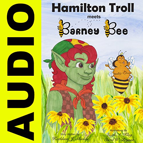 Hamilton Troll Meets Barney Bee audiobook cover art