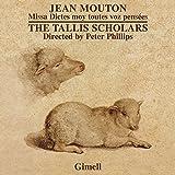 Jean Mouton - Missa Dictes Moy Toutes Voz Pensées - Nesciens Mater