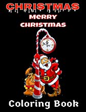 """Christmas: Merry Christmas Coloring book 55 Coloring Pages 8.5"""" x 11"""""""