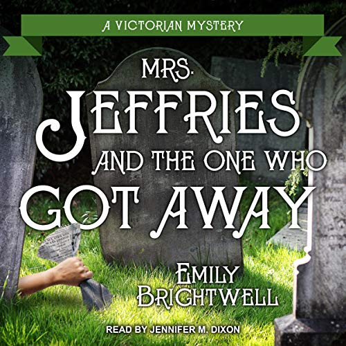 Mrs. Jeffries and the One Who Got Away  By  cover art