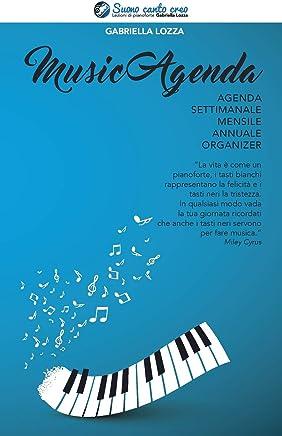 MusicAgenda: Libro e agenda (Corso di pianoforte) (Italian Edition)